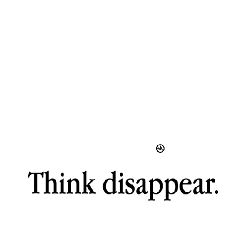 Think dissapear